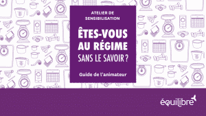 Atelier_etes_vous_au_regime_sans_le_savoir