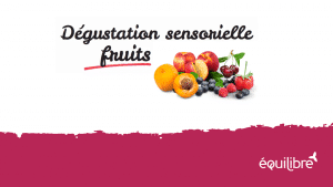 Degustation_sensorielle_fruits