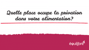 Quelle_place_occupe_la_privation