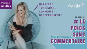 Atelier_Derriere_ton_ecran_commente_differemment_ADULTES